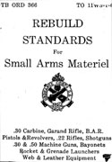 Rebuild Standards for Small Arms